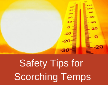 Safety Tips When Its Hot